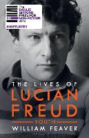 The Lives of Lucian Freud: YOUTH 1922...