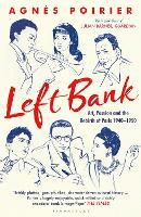 Left Bank: Art, Passion and the...