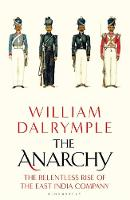 The Anarchy: The Relentless Rise of...