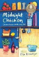 Midnight Chicken: & Other Recipes...