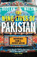 The Nine Lives of Pakistan: ...