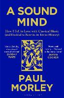 A Sound Mind: How I Fell in Love with...