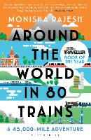 Around the World in 80 Trains: A...