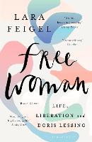 Free Woman: Life, Liberation and ...