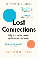 Lost Connections: Why You're ...