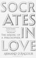 Socrates in Love: The Making of a...