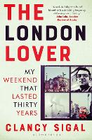 The London Lover: My Weekend that...