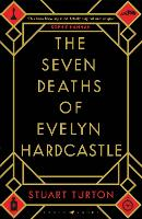 The Seven Deaths of Evelyn ...
