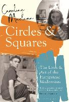 Circles and Squares: The Lives and ...