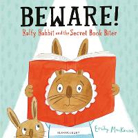 Beware! Ralfy Rabbit and the Secret...