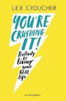 You're Crushing It: Positivity for...