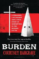 Burden: A Preacher, a Klansman and a...