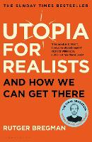 Utopia for Realists: And How We Can...