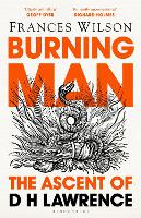 Burning Man: The Trials of D H Lawrence