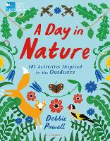 RSPB: A Day in Nature: 101 Activities...