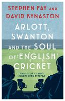 Arlott, Swanton and the Soul of...