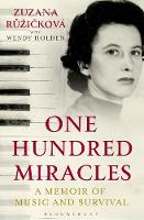 One Hundred Miracles: A Memoir of...