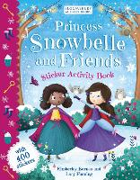 Princess Snowbelle and Friends:...
