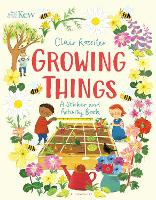 KEW: Growing Things: A Sticker and...