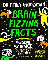 Brain-fizzing Facts: Awesome Science...