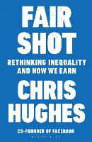 Fair Shot: Rethinking Inequality and...