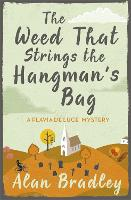 The Weed That Strings the Hangman's...