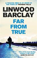 Far From True: (Promise Falls Trilogy...