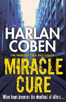 Miracle Cure: They were looking for a...