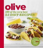 Olive: 100 of the Very Best 5:2 Diet...