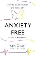Anxiety Free: How to Trust Yourself...