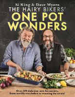 The Hairy Bikers' One Pot Wonders:...