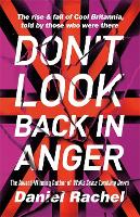 Don't Look Back In Anger: The rise ...