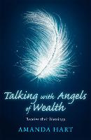 Talking with Angels of Wealth: ...