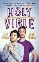 Elis and John Present the Holy Vible:...