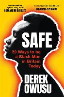 Safe: 20 Ways to be a Black Man in...