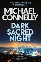 Dark Sacred Night (A Bosch and ...