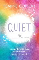Quiet: Silencing the brain chatter ...
