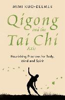Qigong and the Tai Chi Axis:...