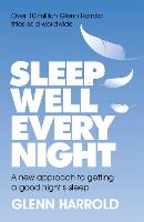 Sleep Well Every Night: A new ...