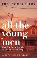 All the Young Men: How One Woman...