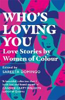 Who's Loving You: Love Stories by...