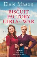 The Biscuit Factory Girls at War