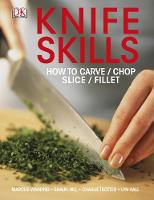 Knife Skills: How to Carve, Chop,...
