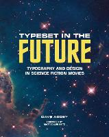 Typeset in the Future: How the Design...