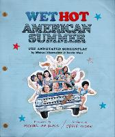 Wet Hot American Summer: The ...