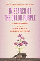 In Search of the Color Purple: The...