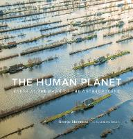 The Human Planet: Earth at the Dawn ...