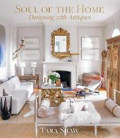 Soul of the Home: Designing with...
