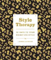Style Therapy: 30 Days to Your...