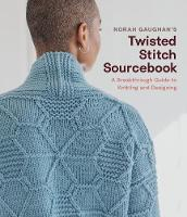 Norah Gaughan's Twisted Stitch...